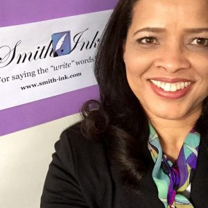 Pamela Thompson Smith Founder/CEO, Smith Ink, LLC.